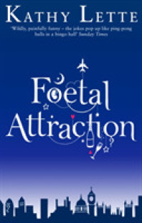Link to an enlarged image of Foetal Attraction -- Paperback / softback