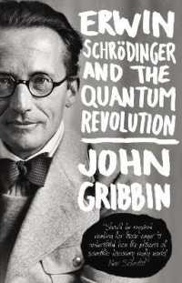 Link to an enlarged image of Erwin Schrodinger and the Quantum Revolution -- Paperback / softback