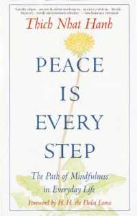 Link to an enlarged image of Peace Is Every Step : The Path of Mindfulness in Everyday Life (Reissue)