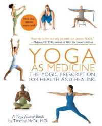 Link to an enlarged image of Yoga as Medicine : The Yogic Prescription for Health & Healing