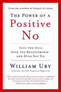 Link to an enlarged image of The Power of a Positive No : How to Say No and Still Get to Yes (Reprint)