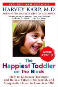 Link to an enlarged image of The Happiest Toddler on the Block : How to Eliminate Tantrums and Raise a Patient, Respectful and Cooperative One- to Four-year-old (Revised)