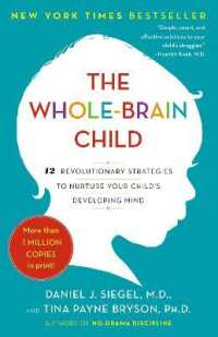 Link to an enlarged image of The Whole-Brain Child : 12 Revolutionary Strategies to Nurture Your Child's Developing Mind