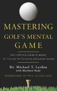 Link to an enlarged image of Mastering Golf's Mental Game : Your Ultimate Guide to Better On-Course Performance and Lower Scores
