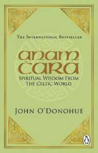 Link to an enlarged image of Anam Cara : Spiritual Wisdom from the Celtic World -- Paperback / softback