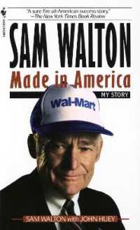 Link to an enlarged image of Sam Walton : Made in America: My Story (Reissue)