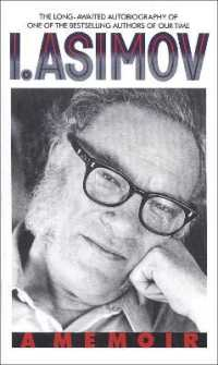 Link to an enlarged image of I. Asimov : A Memoir (Reissue)