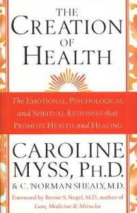 Link to an enlarged image of Creation of Health -- Paperback / softback
