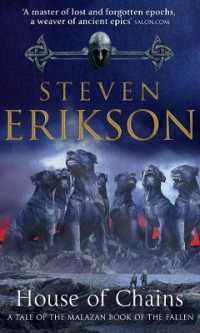 Link to an enlarged image of House of Chains : Malazan Book of the Fallen 4 (The Malazan Book of the Fallen) -- Paperback / softback