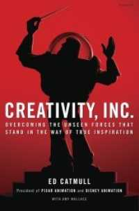 Link to an enlarged image of Creativity, Inc. : Overcoming the Unseen Forces That Stand in the Way of True Inspiration -- Paperback (English Language Edition)