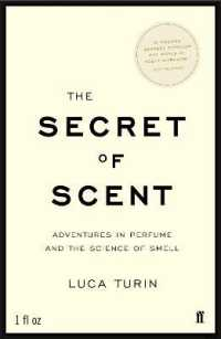 Link to an enlarged image of Secret of Scent : Adventures in Perfume and the Science of Smell -- Paperback / softback (Main)