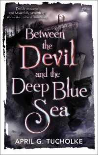 Link to an enlarged image of Between the Devil and the Deep Blue Sea -- Paperback / softback (Main)