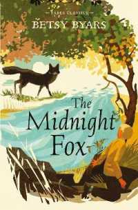 Link to an enlarged image of The Midnight Fox (Faber Children's Classics) (Main)