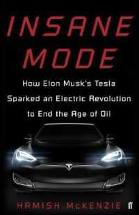 Link to an enlarged image of Insane Mode : How Elon Musk's Tesla Sparked an Electric Revolution to End the Age of Oil -- Paperback / softback (Main)