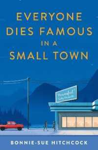 Everyone Dies Famous in a Small Town 9780571350421