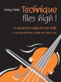 Link to an enlarged image of Technique Flies High! : 14 Advanced Studies for Solo Violin / 14 fortgeschritten Studien Fur Violine solo