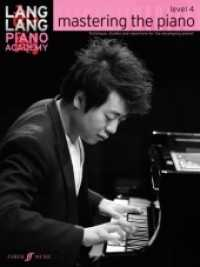 Link to an enlarged image of Mastering the Piano, Level 4 (Lang Lang Piano Academy: Mastering the Piano)
