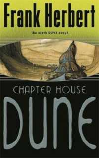 image of Chapter House Dune : The Sixth Dune Novel (Gateway Essentials) -- Paperback / softback
