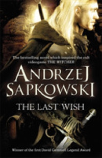 Link to an enlarged image of The Last Wish: Introducing the Witcher - Now a major Netflix show (The Witcher)