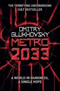 Link to an enlarged image of Metro 2033 : The novels that inspired the bestselling games -- Paperback / softback