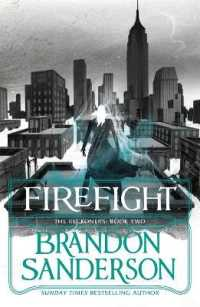 Link to an enlarged image of Firefight: A Reckoners Novel