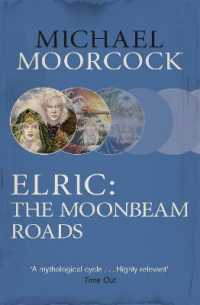 Link to an enlarged image of Elric: the Moonbeam Roads -- Paperback / softback