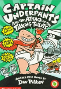 Link to an enlarged image of Captain Underpants and the Attack of the Talking Toilets (Captain Underpants)