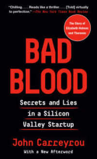 Link to an enlarged image of Bad Blood : Secrets and Lies in a Silicon Valley Startup -- Paperback (English Language Edition)
