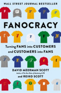 Link to an enlarged image of Fanocracy : Turning Fans into Customers and Customers into Fans