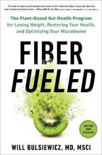 Link to an enlarged image of Fiber Fueled : The Plant-Based Gut Health Program for Losing Weight, Restoring Your Health, and Optimizing Your Microbiome