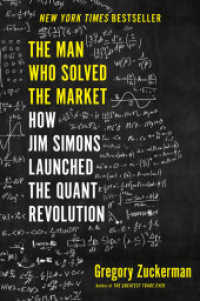 Man Who Solved the Market: How Jim Simons Launched the Quant Revolution 9780593086315
