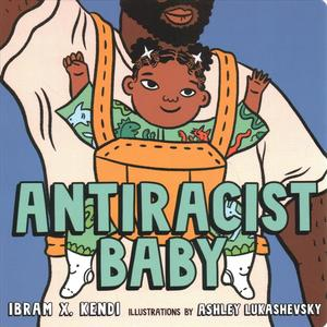 Link to an enlarged image of Antiracist Baby (BRDBK)