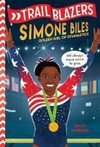 Link to an enlarged image of Simone Biles : Golden Girl of Gymnastics (Trailblazers) (DGS)