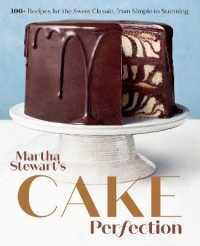 Martha Stewart's Cake Perfection 9780593138656
