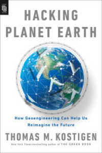 Link to an enlarged image of Hacking Planet Earth (Mr-exp) : How Geoengineering Can Help Us Reimagine the Future -- Paperback (English Language Edition)