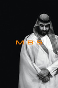 MBS : The Rise to Power of Mohammed bin Salman 9780593238134