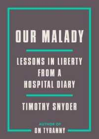 Link to an enlarged image of Our Malady : Lessons in Liberty from a Hospital Diary
