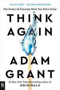 Link to an enlarged image of Think Again : The Power of Knowing What You Don't Know