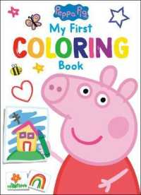 Link to an enlarged image of Peppa Pig : My First Coloring Book (Peppa Pig) (CLR CSM)