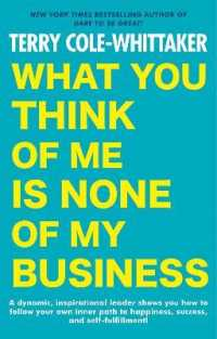 Link to an enlarged image of What You Think of Me Is None of My Business