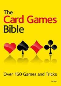 Link to an enlarged image of The Card Games Bible : Over 150 Games and Tricks