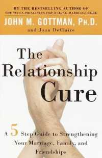 Link to an enlarged image of The Relationship Cure : A Five-Step Guide to Strengthening Your Marriage, Family, and Friendships (Reprint)
