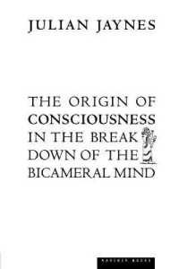 Link to an enlarged image of The Origin of Consciousness in the Breakdown of the Bicameral Mind
