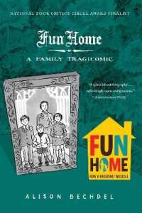Link to an enlarged image of Fun Home : A Family Tragicomic (Reprint)