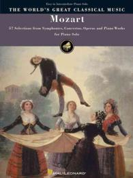 Link to an enlarged image of Mozart : 57 Selections from Symphonies, Concertos, Operas and Piano Works for Piano Solo (World's Greatest Classical Music)