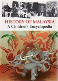 Link to an enlarged image of History of Malaysia : A Children's Encyclopedia