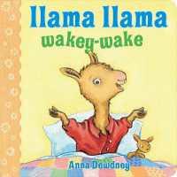 Link to an enlarged image of Llama Llama Wakey-Wake (Llama Llama Board Books) (BRDBK)