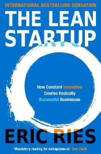 Lean Startup : How Constant Innovation Creates Radically Successful Businesses 9780670921607