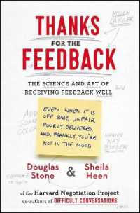 Link to an enlarged image of Thanks for the Feedback : The Science and Art of Receiving Feedback Well -- Paperback / softback