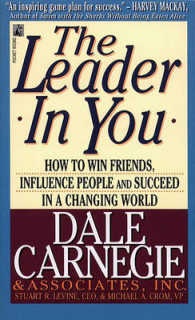 Link to an enlarged image of The Leader in You : How to Win Friends, Influence People and Succeed in a Changing World (Reprint)